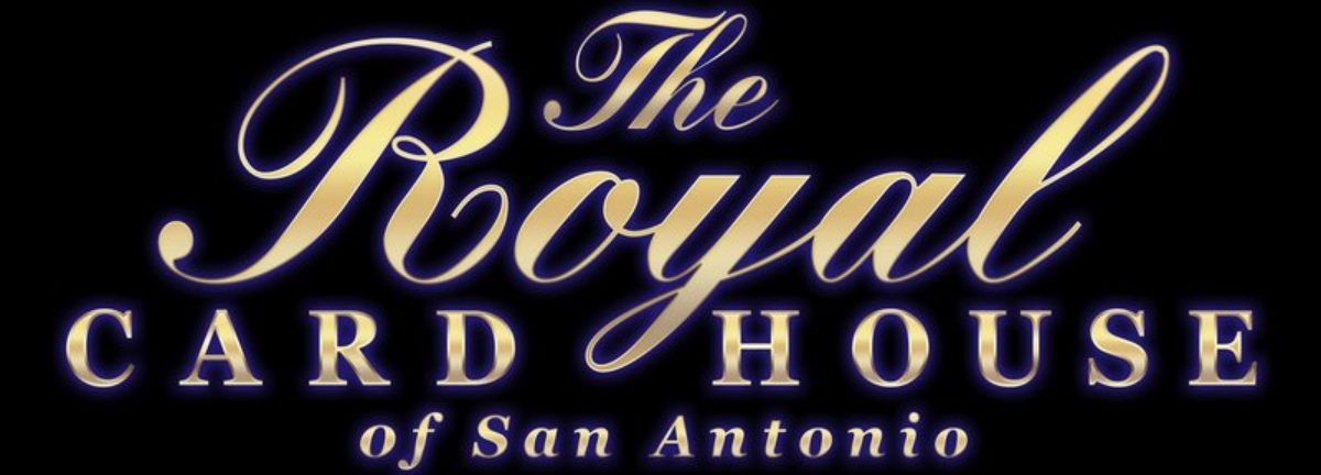 The Royal Card House of San Antonio